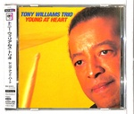 YOUNG AT HEART/TONY WILLIAMS TRIO