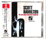 THE MAN PLAYS REQUESTED STANDARDS/SCOTT HAMILTON