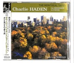 THE MONTREAL TAPES/CHARLIE HADEN