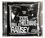 WHEN I SEE YOU/TOOTS THIELEMANS ・ BILL RAMSEY