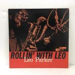 ROLLIN' WITH LEO/LEO PARKER
