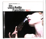 FOR JAZZ AUDIO FANS ONLY VOL.1