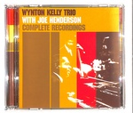 WITH JOE HENDERSON COMPLETE RECORDINGS/WYNTON KELLY