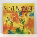 TALKING BACK TO THE NIGHT/STEVE WINWOOD