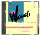 HERE'S TO MY LADY/PHIL WOODS