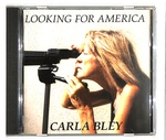 LOOKING FOR AMERICA/THE CARLA BLEY BIG BAND