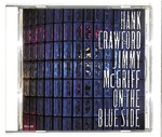 ON THE BLUE SIDE/HANK CRAWFORD & JIMMY MCGRIFF