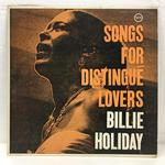SONGS FOR DISTINGUE LOVERS/BILLIE HOLIDAY