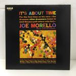 IT'S ABOUT TIME/JOE MORELLO