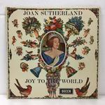 JOY TO THE WORLD/JOAN SUTHERLAND