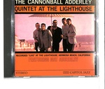 THE CANNONBALL ADDERLEY QUINTET AT THE LIGHTHOUSE