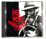 NEW FRIENDS/FRED WESLEY