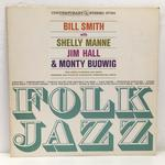 FOLK JAZZ/THE BILL SMITH QUARTET