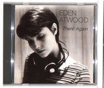THERE AGAIN/EDEN ATWOOD