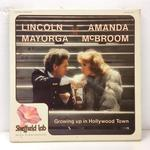 GROWING UP IN HOLLYWOOD TOWN/LINCOLN MAYORGA,AMANDA McBROOM