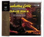 MANHATTAN LATIN/DAVE PIKE AND HIS ORCHESTRA