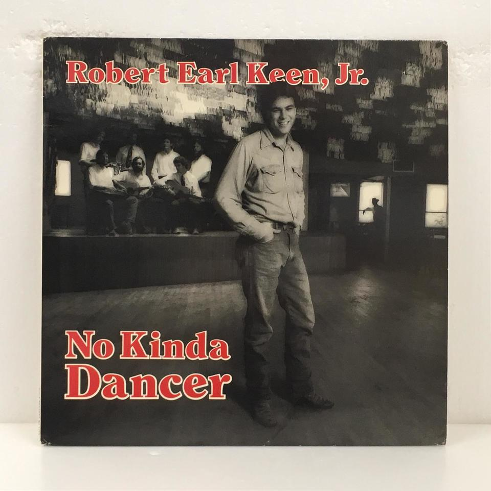 NO KINDA DANCER/ROBERT EARL KEEN, JR. ROBERT EARL KEEN, JR. 画像