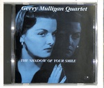 THE SHADOW OF YOUR SMILE/GERRY MULLIGAN