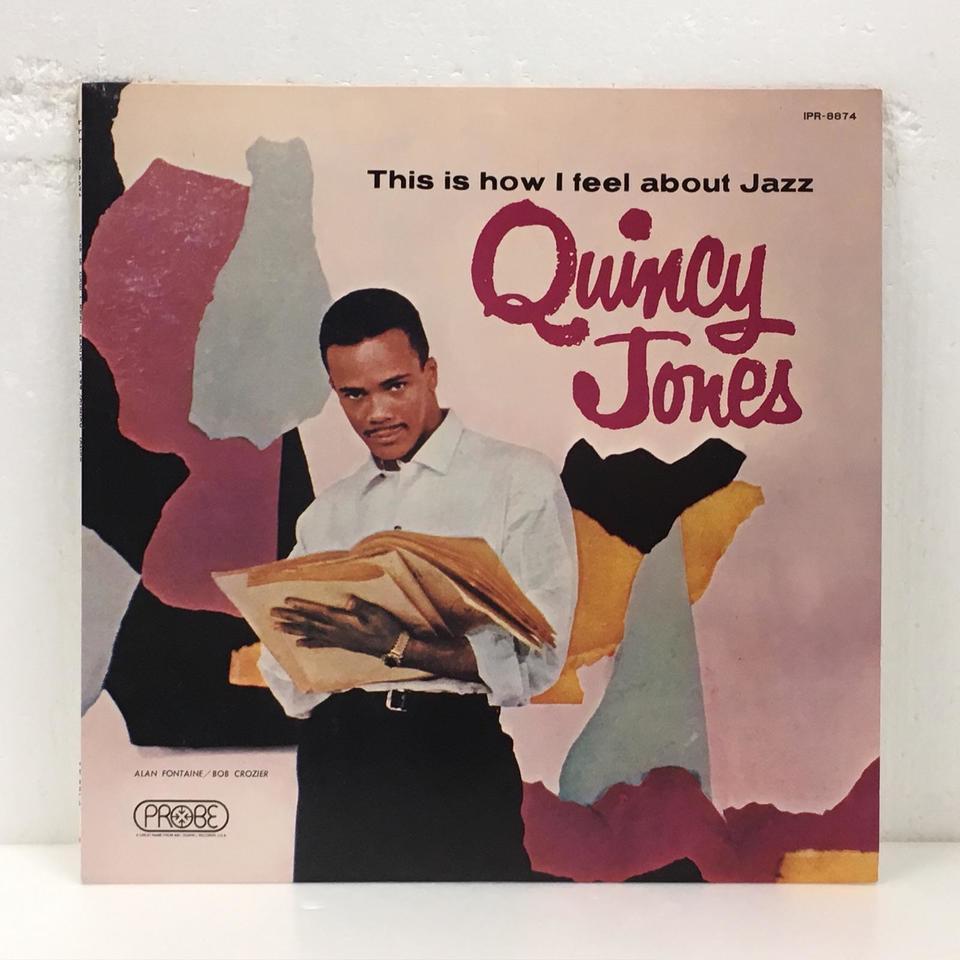 THIS IS HOW I FEEL ABOUT JAZZ/QUINCY JONES QUINCY JONES 画像