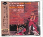 MY FAIR LADY LOVES JAZZ/BILLY TAYLOR