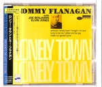 LONELY TOWN/TOMMY FLANAGAN