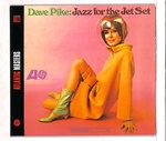 JAZZ FOR THE JET SET/DAVE PIKE