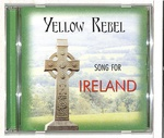SONG FOR IRELAND/YELLOW REBEL