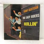 ROLLIN'/TERRY GILKYSON AND THE EASY RIDERS