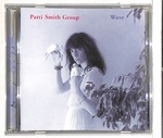 WAVE/PATTI SMITH GROUP