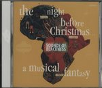 THE NIGHT BEFORE CHIRISTMAS - A MUSICAL FANTASY/THE SOUNDS OF BRACKNESS