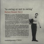 TO SWING OR NOT TO SWING/BARNEY KESSEL