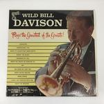 PLAYS THE GREATEST OF THE GREATS!/WILD BILL DAVISON