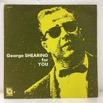 GEORGE SHEARING FOR YOU