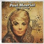 HAVE YOU NEVER BEEN MELLOW/PAUL MAURIAT