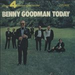 BENNY GOODMAN TODAY