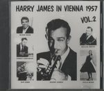 HARRY JAMES IN VIENNA 1957 VOL. 2