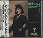 YOU GOTTA PAY THE BAND/ABBEY LINCOLN FEATURING STAN GETZ
