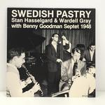 SWEDISH PASTRY/STAN HASSELGARD&WARDELL GRAY