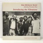 INTRODUCING THE VIBRATIONS/KEN MCINTYRE SEXTET