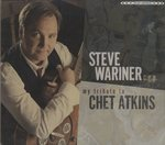 MY TRIBUTE TO CHET ATKINS/STEVE WARINER
