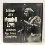 CALIFORNIA GUITAR/MUNDELL LOWE