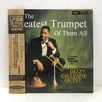 THE GREATEST TRUMPET OF THEM ALL/DIZZY GILLESPIE