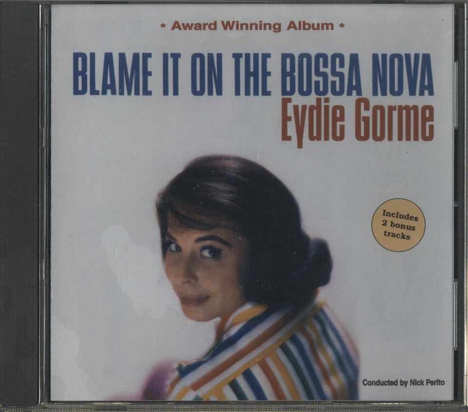 BLAME IT ON THE BOSSA NOVA/EYDIE GORME EYDIE GORME 画像