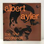 THE FIRST RECORDINGS/ALBERT AYLER