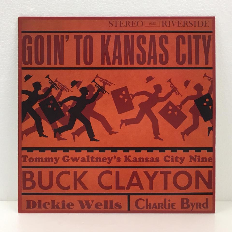 GOIN' TO KANSAS CITY/BUCK CLAYTON BUCK CLAYTON 画像