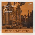 SWINGIN' WITH DEREK/DEREK SMITH