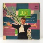 JUNE FAIR AND WARMER/JUNE CHRISTY