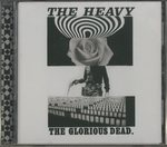 THE GLORIOUS DEAD./THE HEAVY