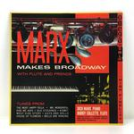 MARX MAKES BROADWAY/DICK MARX