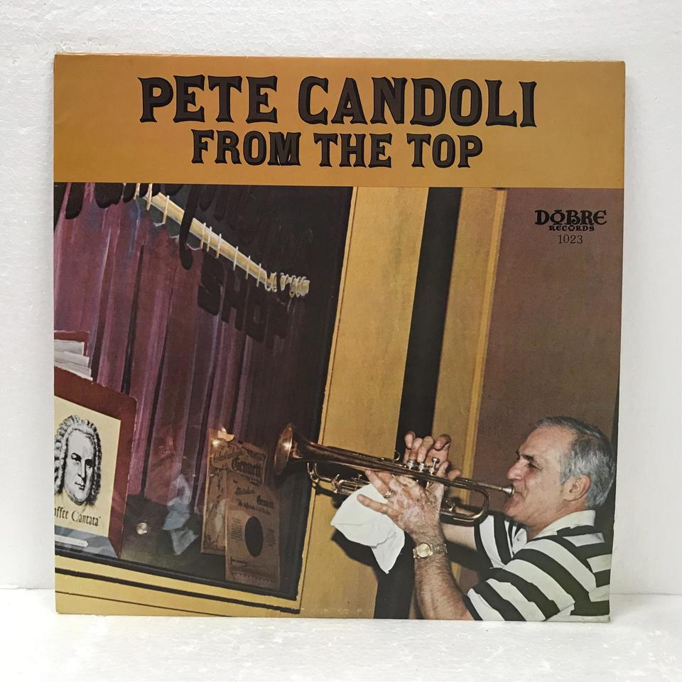 FROM THE TOP/PETE CANDOLI PETE CANDOLI 画像